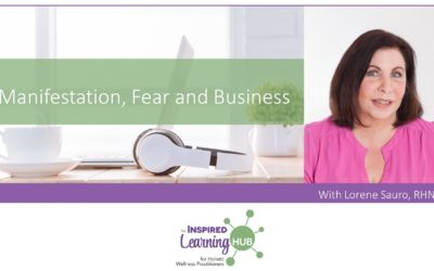 Manifestation, Fear and Business