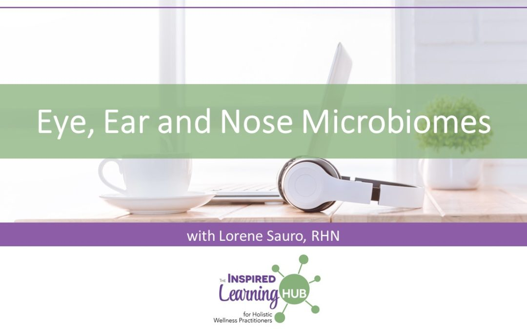 Eye, Ear and Nose Microbiomes