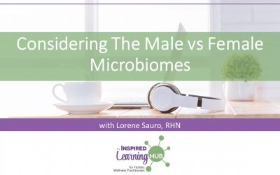 Considering The Male vs Female Microbiomes