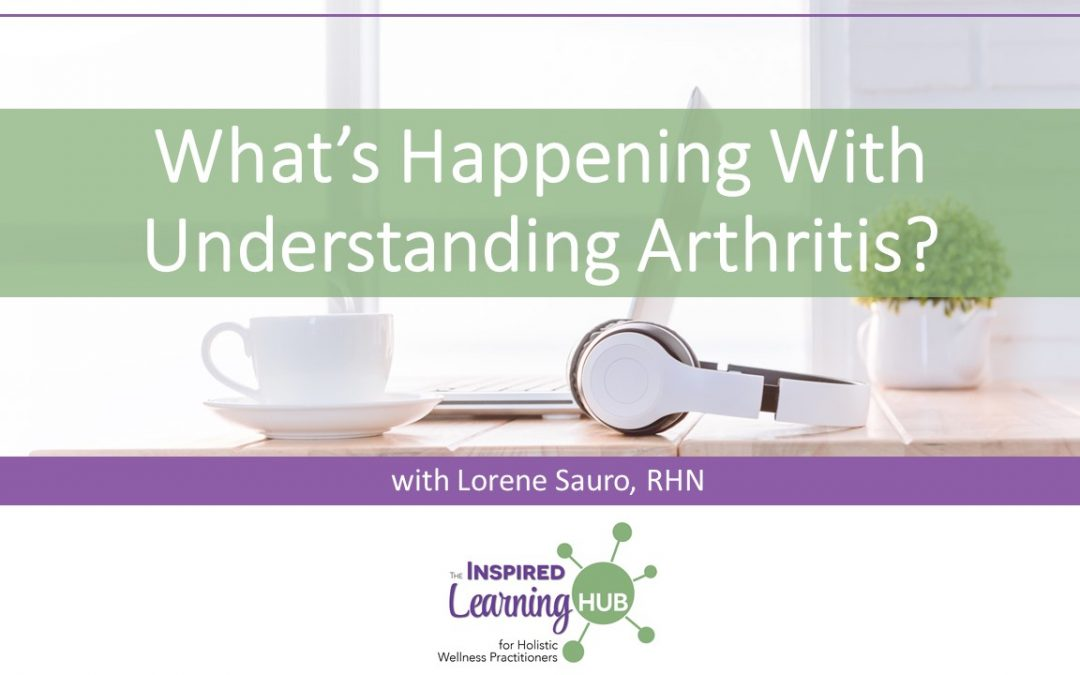 What's Happening With Understanding Arthritis