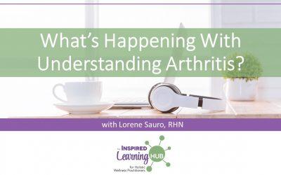 What's Happening With Understanding Arthritis