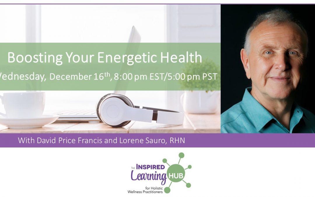 Boosting Your Energetic Health