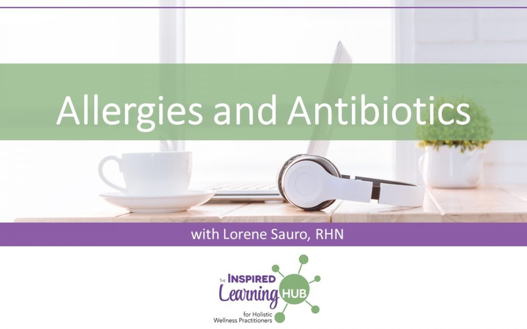 Allergies and Antibiotics